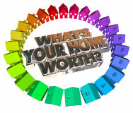Whats Your Home Worth House Value Real Estate Asset 3d Words Stock Photos