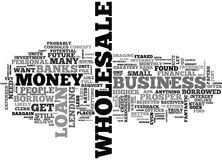 Where To Borrow Money For Your Wholesale Business Word Cloud Royalty Free Stock Photography