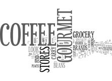 Where To Find Gourmet Coffee Beans Word Cloud. WHERE TO FIND GOURMET COFFEE BEANS TEXT WORD CLOUD CONCEPT Royalty Free Stock Images