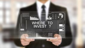Where to Invest, Hologram Futuristic Interface, Augmented Virtual Reality. High quality Royalty Free Stock Image