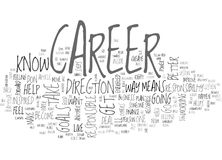 Where Is Your Career Headed Word Cloud. WHERE IS YOUR CAREER HEADED TEXT WORD CLOUD CONCEPT Royalty Free Stock Photos