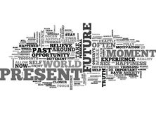 Where Is Your Happiness Past Present Or Future Word Cloud. WHERE IS YOUR HAPPINESS PAST PRESENT OR FUTURE TEXT WORD CLOUD CONCEPT Stock Photography