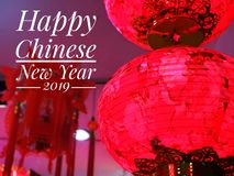 Whising you a very Happy Chinese New Year 2019. Season greetings for Chinese New Year 2019 and lantern background stock image