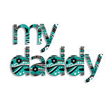 On a white background fancy the words My daddy Stock Images