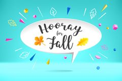 White paper bubble cloud with text Hooray for Fall. Autumn mood, joy, waiting leaf fall. Poster with bubble, text Stock Photography