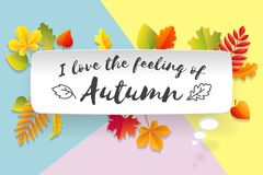 White paper bubble cloud with text I love the feeling of Autumn. Autumn mood, waiting leaf fall. Poster with text Royalty Free Stock Images