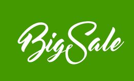 White text Big Sale. White calligraphic text Big Sale on green background Royalty Free Stock Images