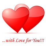 Whith Love for You!!. Whith Love for You, two hearts, with shadow Stock Images