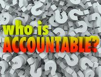 Who is Accountable Responsible Words Question Marks. Who is Accountable words in 3d letters surrounded by question marks asking if you or someone else is vector illustration