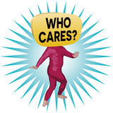 Who Cares Man. An illustration of a man with the words `Who Cares?` written on his huge head Royalty Free Stock Photography