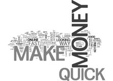 Who Does Not Want To Make Money Quick Word Cloud Stock Images