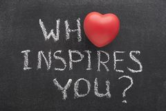 Who inspires you heart. Who inspires you question handwritten on blackboard with heart symbol instead of O Royalty Free Stock Images