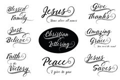 Christian Calligraphy Lettering Set. Christian Calligraphy Lettering Vector Set - Blessed Family, Faith is the Victory, Jesus Saves, Give Thanks, Just Believe Stock Photos