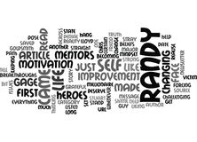 Who Is Randy Gage And Why Is He One Of My Mentors And Heroes Word Cloud. WHO IS RANDY GAGE AND WHY IS HE ONE OF MY MENTORS AND HEROES TEXT WORD CLOUD CONCEPT Stock Photos
