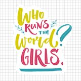Who runs the world Girls. Inspirational feminism quote. Greenm blue and pink lettering on squared paper. Royalty Free Stock Photography