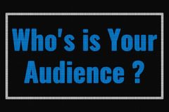 Who`s is Your Audience text on dark screen. Tv effect vector illustration