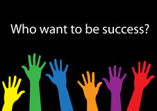 Who want to be success hand Royalty Free Stock Photos