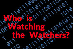 Who is Watching the Watchers on black royalty free stock photo
