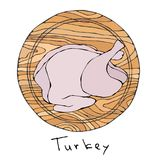 Whole Raw Turkey, Chicken Carcass on Round Cutting Board. For Cooking, Holiday Meals Christmas, Thanksgiving , Recipes, Meat Guide. Butcher, Menu. Hand Drawn Stock Image