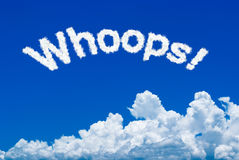 Whoops. ! message written in the cloud form on the sky Royalty Free Stock Photography