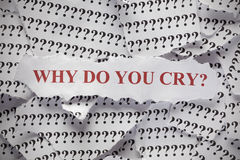 Why do you cry? Stock Images