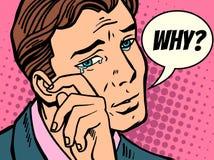 Why man wipes tears. Comic book cartoon pop art retro Illustrator vector drawing stock illustration