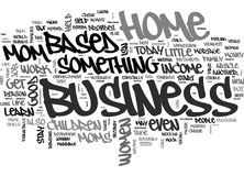Why Moms Should Start A Home Based Business Today Word Cloud Royalty Free Stock Photography