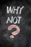 WHY NOT with a big question mark Royalty Free Stock Photo