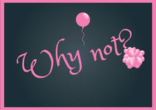 Why not?. Illustration of blackboard writing why not on it royalty free illustration