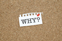 Why. Question note paper pinned on cork bulletin board Royalty Free Stock Photography