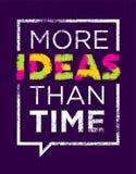 Więcej pomysły Niż czas Kreatywnie motywaci wycena Wektorowej typografii Plakatowy pojęcie Wśrodku mowa bąbla ramy Zdjęcia Royalty Free