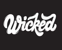 Wicked. Vector handwritten lettering. Template for card, poster, banner, print for t-shirt Stock Image
