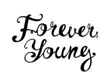 wiecznie młoda Motywacyjna kaligraficzna inskrypcja royalty ilustracja