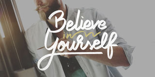 Wierzy W Ty Ufny Zachęca motywaci pojęcie Obraz Stock