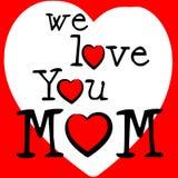 Wij houden van Mamma vertegenwoordigen Hartstocht Mama en het Houden van royalty-vrije illustratie