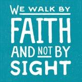 Wij lopen door Geloof en niet door Gezicht Royalty-vrije Stock Afbeelding