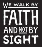 Wij lopen door Geloof en niet door Gezicht Stock Foto