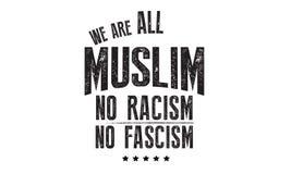 Wij zijn al moslim geen racisme geen fascisme vector illustratie