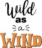 Wild als Windvektorbeschriftung Stockfoto