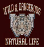 `wild and dangerous, natural life` typography, tee shirt print stock illustration