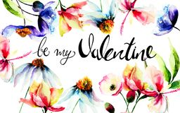 Wild flowers with title be my Valentine. Watercolor illustration, Template for greeting card with calligraphy Royalty Free Stock Images