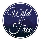 Wild and Free circle symbol with mountains background. Vector Stock Photos