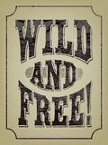 Wild and free! Textured lettering. Royalty Free Stock Photos