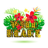 Wild Heart inscription on the background of tropical flowers. Royalty Free Stock Photography