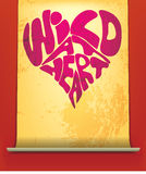 Wild at Heart. Phrase written in a heart on a scroll of paper vector illustration