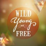 Wild-jong-vrije citaataffiche Royalty-vrije Stock Fotografie