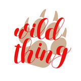 Wild thing. Brush lettering vector illustration. Royalty Free Stock Photography