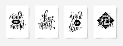 Wild and wind, free spirit, wild and free, collect moments not t. Hings - set of four posters with hand lettering inscription positive quote, vector illustration Royalty Free Stock Photography
