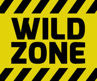 Wild Zone sign. Yellow with stripes, road sign variation. Bright vivid sign with warning message Royalty Free Stock Photos