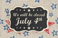 We will be closed July 4th Independence Day message Stock Photo